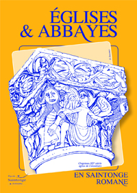 Eglises et Abbayes en Saintonge Romane
